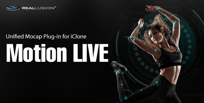 Motion LIVE | Free Software Download | Reallusion